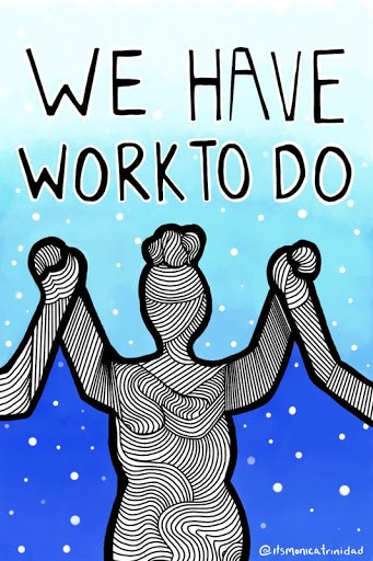 """Artwork that says """"we have work to do"""""""