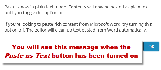 Paste as Text button message turned on