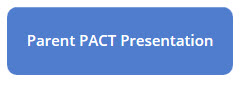 Parent PACT Presentation button